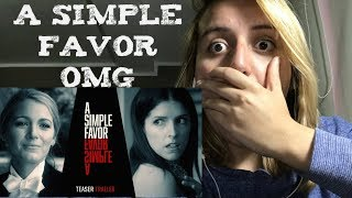 A Simple Favor (Official Trailer) Reaction - Anna Kendric, Blake Lively