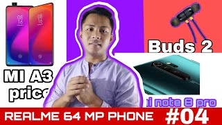 Tech News #04 Mi A3 price, realme 64 mp camera, Realme Buds Price, Redmi Note 8 Pro,