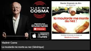 Vladimir Cosma - La moutarde me monte au nez - Générique