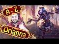 A-Z ORIANNA MITTE - Super Ergänzung für jedes Team | League of Legends