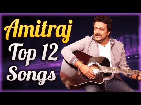 Amitraj Top 12 Songs | Video Jukebox | Tu Hi Re, Duniyadari, Mitwaa, Ambe Krupa Kari