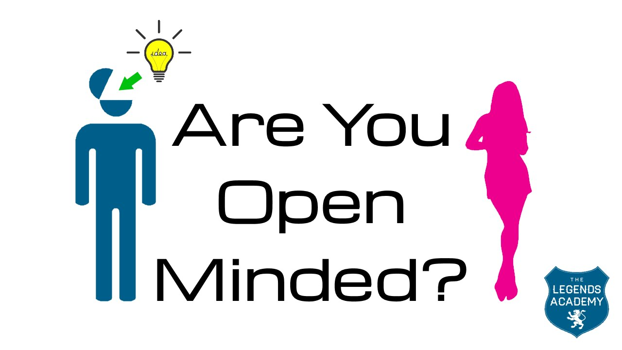 how open minded are you