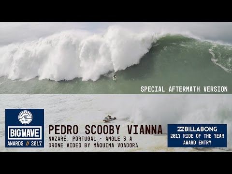 Pedro Scooby at Nazaré - Ride & aftermath - 2017 Billabong Ride of the Year Entry - WSL Big Wave