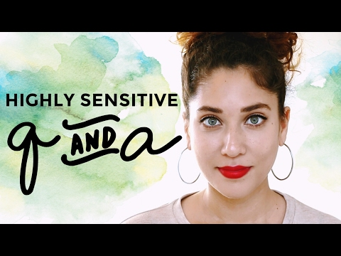 Highly Sensitive Person Q&A | Social Anxiety, Relationships, Mindfulness