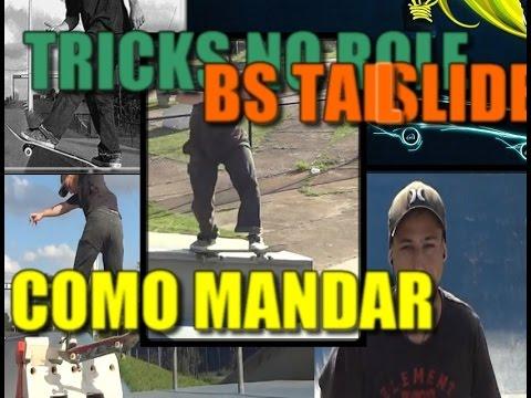 COMO MANDAR BS TAILSLIDE - TRICKS NO ROLE