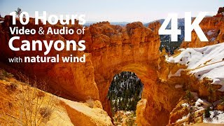 4K UHD 10 hours - Canyons and wind audio - relaxing, meditation, nature