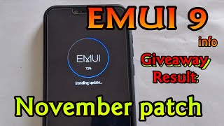 EMUI 9 letest info :November patch || Honor Play Premium Glass cover Giveaway result