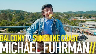 �������� ���� MICHAEL FUHRMAN - BECAUSE I LOVED YOU (BalconyTV) ������