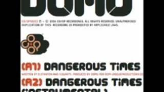 Domu feat. Yolanda - Dangerous Times