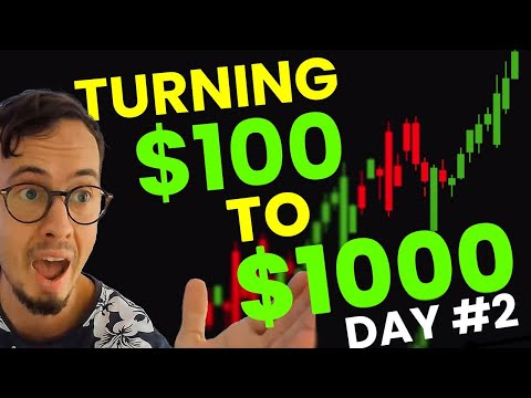 Turning $100 – $1000   Day #2   How to Grow small Forex Trading Account as Fast?