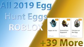Officially ALL Eggs in the ROBLOX Egg Hunt 2019 (58!!!!)