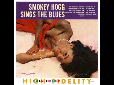 Smokey Hogg - Country Girl