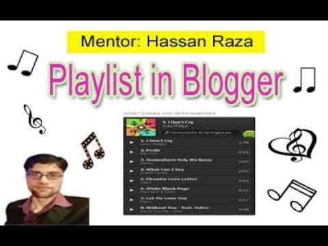How to Add a Music Playlist in blogger
