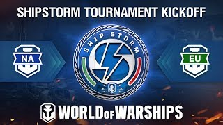 Shipstorm Tournament NA Kickoff
