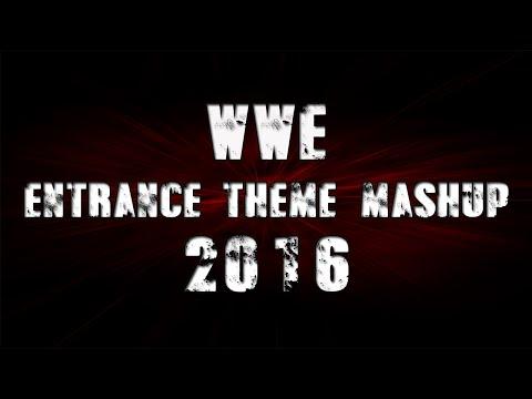 WWE Entrance Theme Mashup 2016