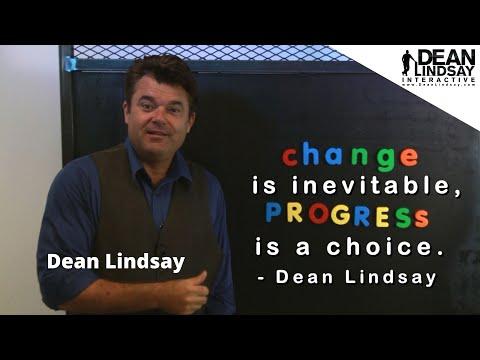 Don't Change - PROGRESS, Six P's of Progress w/ Dean Lindsay, Author & Business Keynote Speaker