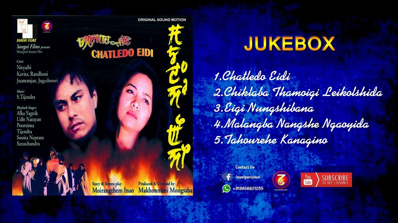 Chatledo Eidi || Manipuri Film Songs|| Original Sound