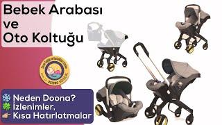 Bebek Arabası ve Oto Koltuğu Seçimi ( Neden Doona, izlenimlerim)