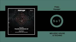 Pilato - Voyager (Extended Mix) [Melodic House & Techno] [Rezongar Music]