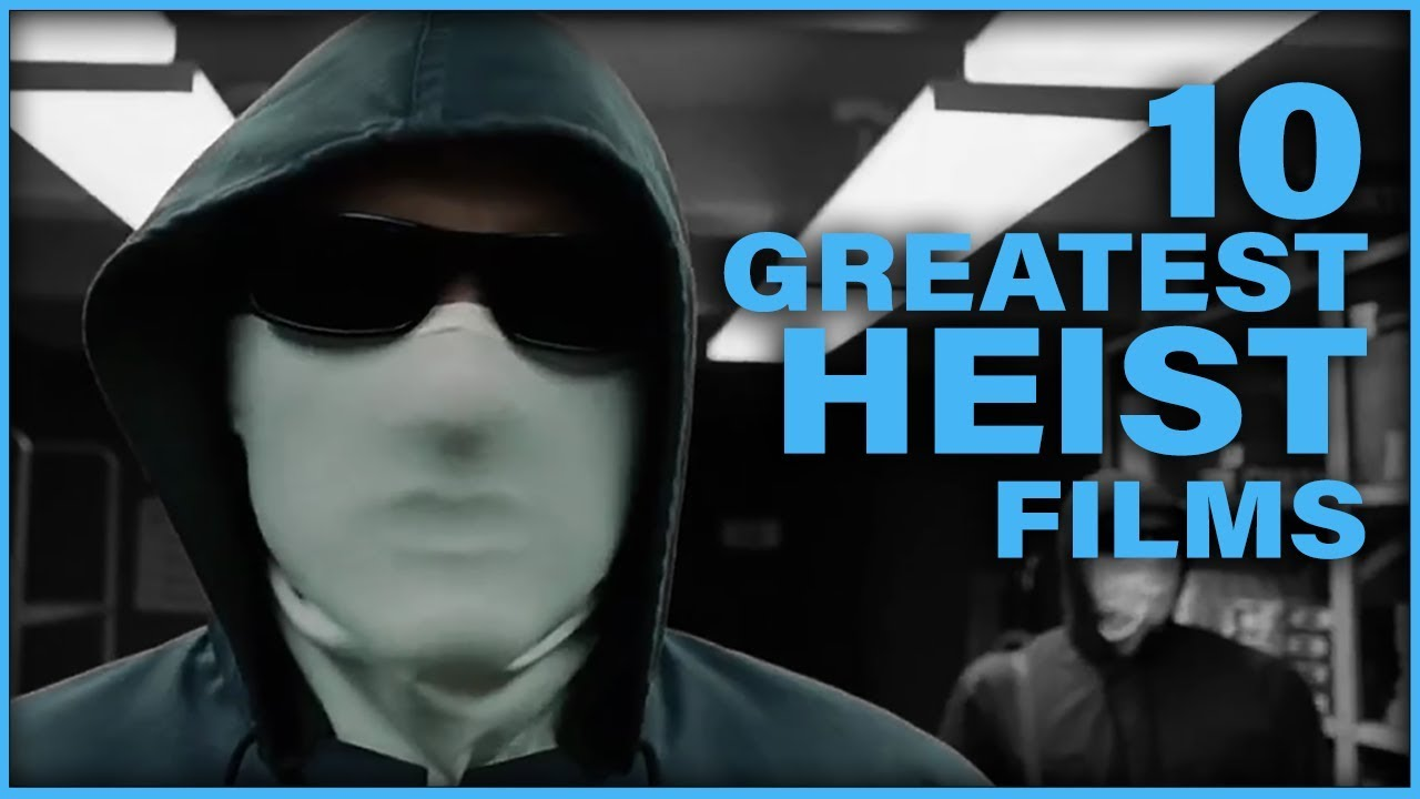 Download Top 10 Heist Movies of All Time