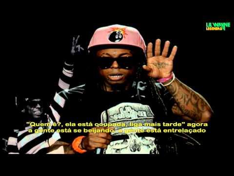 Lil Wayne - Itchin Legendado