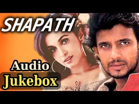 Shapath - All Songs (HD) - Mithun Chakraborty | Jackie Shroff | Kumar Sanu | Sonu Nigam