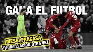 Humillación y FRACASO Descomunal de Messi - Liverpool vs Barcelona 4-0 Remontada Histórica