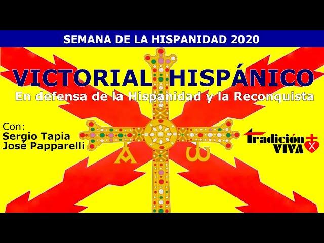 Victorial Hispánico. En defensa de la hispanidad