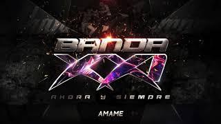 Banda XXI - Amame (Audio)