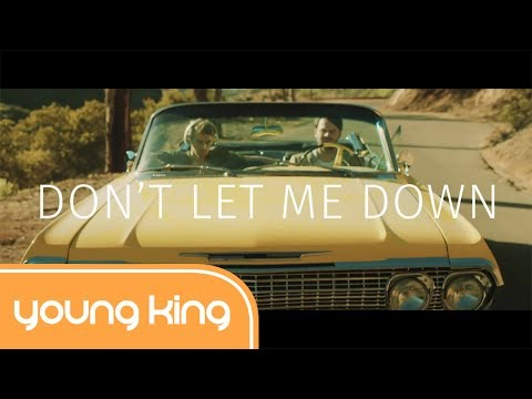 [Lyrics+Vietsub] Don't Let Me Down - The...