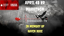 Biohazard TV April Marathon - In Memory Of Raven Rose - All-in-one Mighty - Sekiro