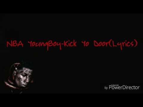 NBA YoungBoy-Kick Yo Door(Lyrics)