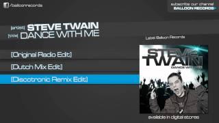 Steve Twain - Dance With Me (Discotronic Remix Edit)