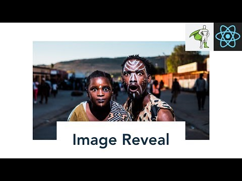 How to Code an Image Reveal Effect in React.js with Greensock (GSAP) Tutorial thumbnail
