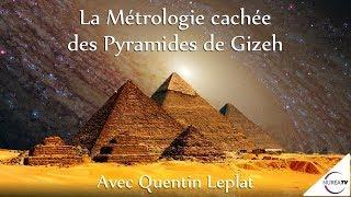 « La Métrologie cachée des Pyramides de Gizeh » avec Quentin Leplat - NURÉA TV