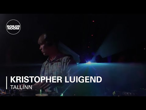 Kristopher Luigend Boiler Room Tallinn DJ Set