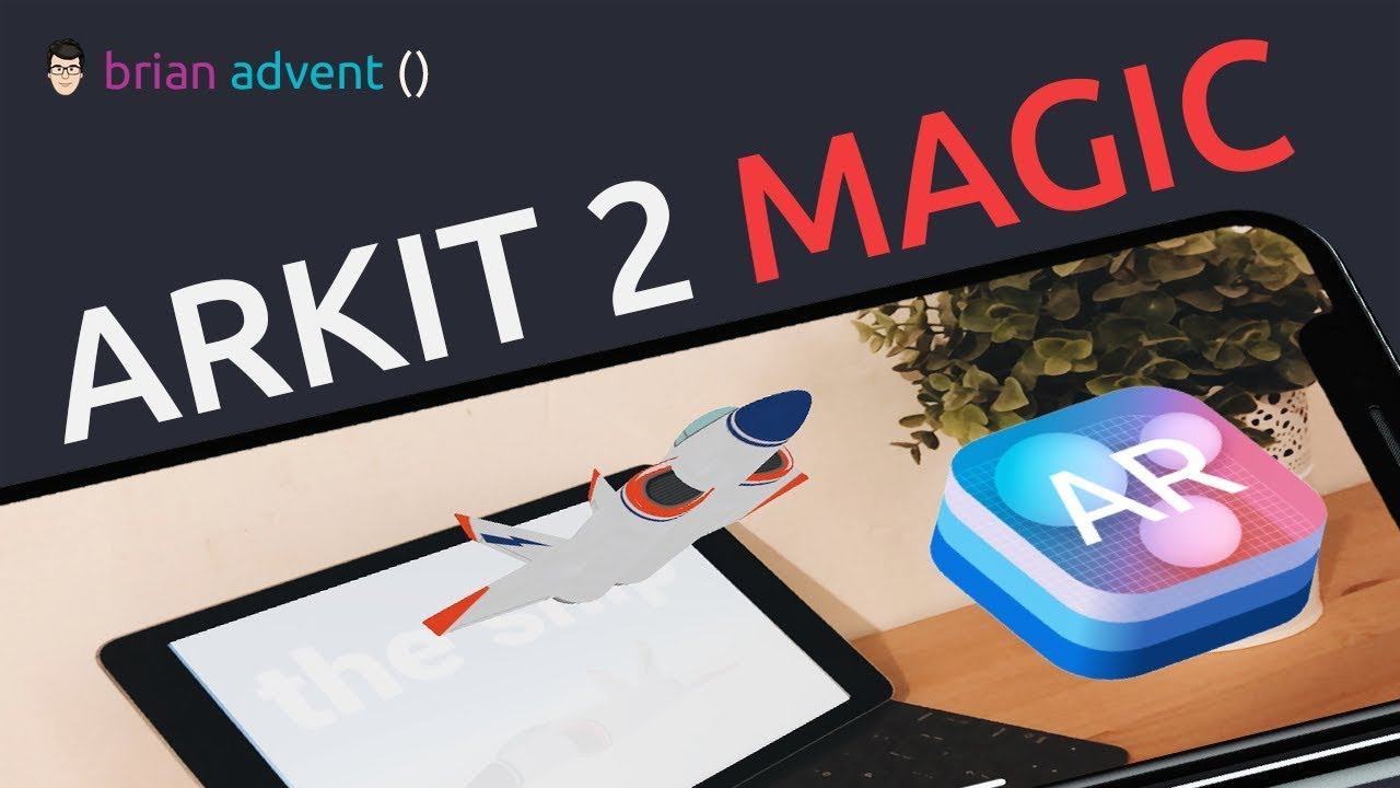 ARKit 2 Tutorial: Magical Image Detection and 3D Tracking