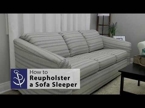How To Reupholster A Sofa Sleeper / Sofa Bed