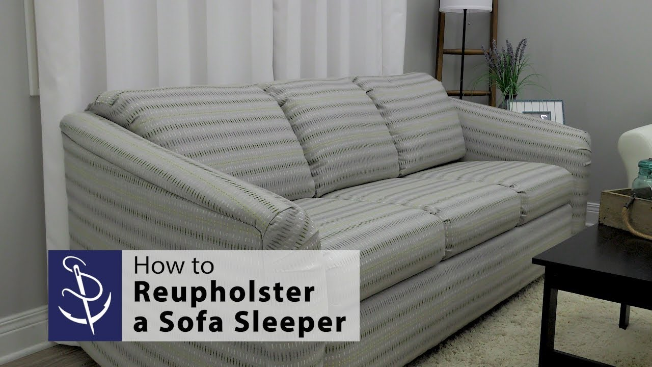 How To Reupholster A Sofa Bed Sailrite