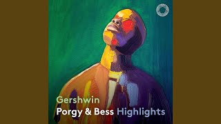 Play Porgy and Bess (Highlights) Summertime [Live]