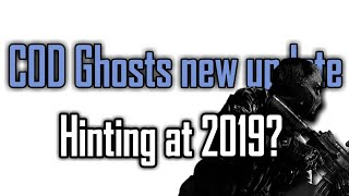 Ghosts *UPDATE* in 2018!|Looking to COD 2019