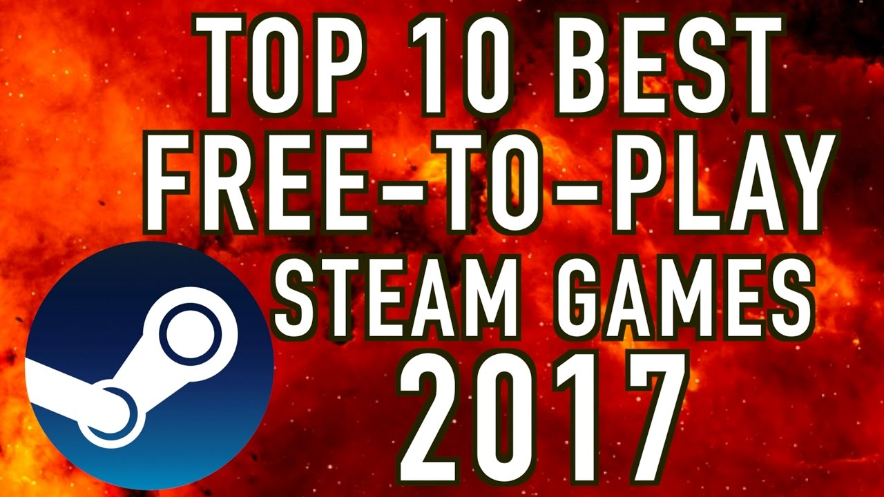 best free to play games on steam 2017