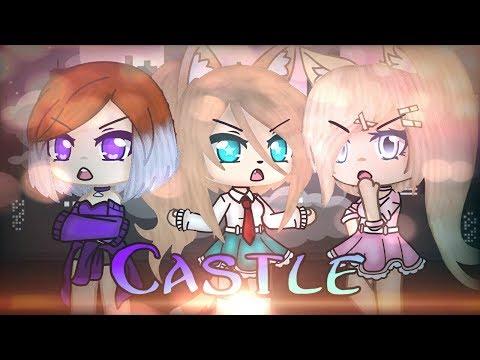Castle (Halsey) | Gacha Клип
