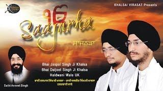 Saajanrha | Bhai Jaspal Singh ji | Haldwani UK | Shabad Gurbani | Kirtan | HD