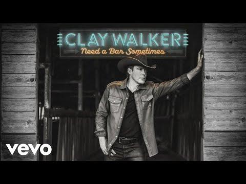 Clay Walker – Need a Bar Sometimes