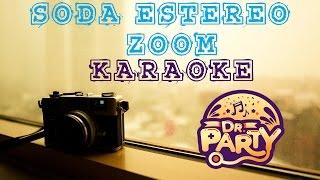 Soda Estereo - Zoom - Karaoke HD