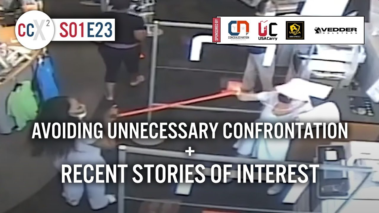 CCX2 S01E23: Avoiding Unnecessary Confrontation + Recent Stories Of Interest