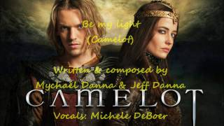 Be my light (Camelot wedding soundtrack)
