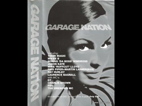 Garage Nation - The Payback 1999 - Mike 'Ruffcut' Lloyd Mix