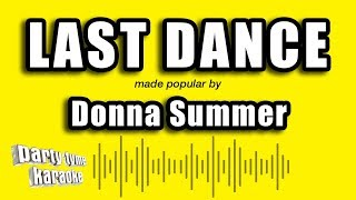 Donna Summer - Last Dance (Karaoke Version)